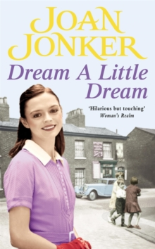 Dream a Little Dream : A Young Family Rediscover Their Roots and True Happiness, Paperback Book