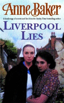 Liverpool Lies : One war. Two sisters. A multitude of secrets., Paperback / softback Book