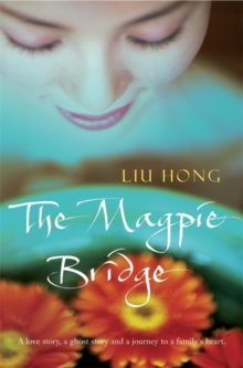 The Magpie Bridge, Paperback / softback Book
