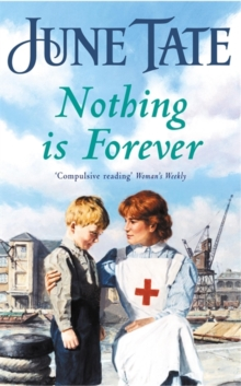 Nothing is Forever : A heart-warming saga of lost loves and new beginnings, Paperback Book