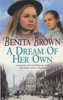 A Dream of her Own : A gripping saga of love, tragedy and friendship, Paperback / softback Book