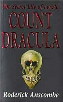 The Secret Life of Laszlo, Count Dracula, Paperback Book