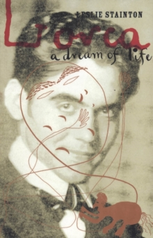 Lorca : A Dream of Life, Paperback Book