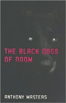 The Black Dogs of Doom, Paperback Book