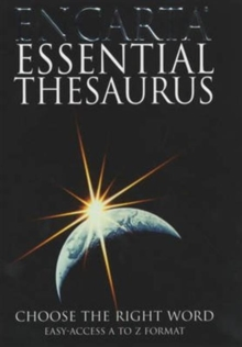 Encarta Essential Thesaurus : Choose the Right Word, Paperback Book