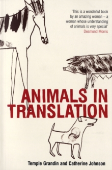 Animals in Translation : The Woman Who Thinks Like a Cow, Paperback Book