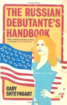 The Russian Debutante's Handbook, Paperback / softback Book