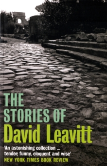 The Stories of David Leavitt, Paperback Book
