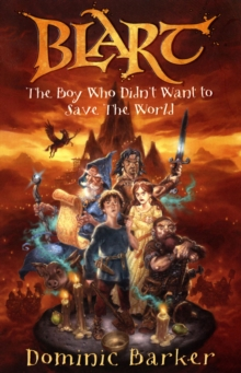 The Boy Who Didn't Want to Save the World, Paperback Book
