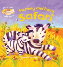 Mummy and Baby Safari : Soft-to-Touch Jigsaws, Board book Book
