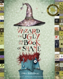 The Wizard, the Ugly, and the Book of Shame, Paperback Book
