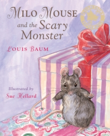 Milo Mouse and the Scary Monster, Paperback Book