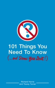 101 Things You Need to Know (and Some You Don't), Paperback Book
