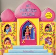My Princess Palace : Peep-through Play Books, Board book Book