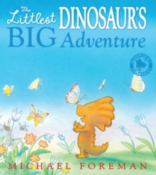 The Littlest Dinosaur's Big Adventure, Paperback Book