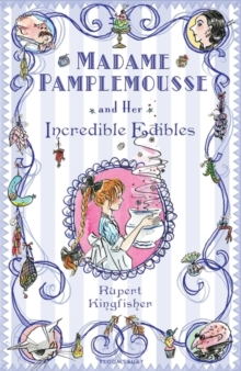 Madame Pamplemousse and Her Incredible Edibles, Paperback Book
