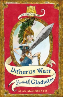 Ditherus Wart: (accidental) Gladiator, Paperback Book