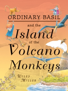 Island of the Volcano Monkeys : Illustrated Novel, Hardback Book