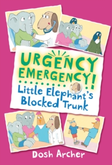 Little Elephant's Blocked Trunk, Paperback Book