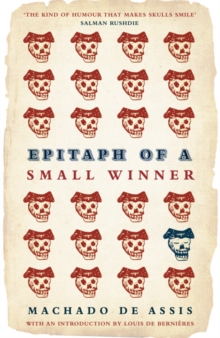 Epitaph of a Small Winner, Paperback / softback Book