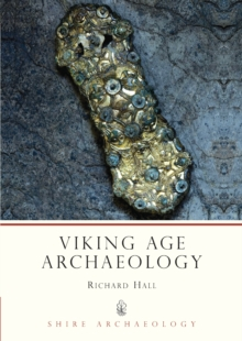 Viking Age Archaeology, Paperback Book