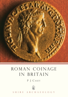 Roman Coinage in Britain, Paperback Book