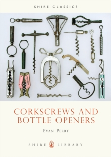 Corkscrews and Bottle Openers, Paperback Book