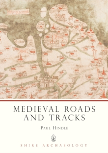 Medieval Roads and Tracks, Paperback Book