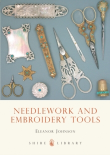 Needlework and Embroidery Tools, Paperback / softback Book