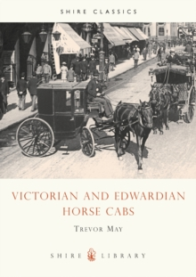 Victorian and Edwardian Cabs, Paperback Book