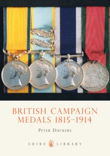 British Campaign Medals 1851-1914, Paperback Book