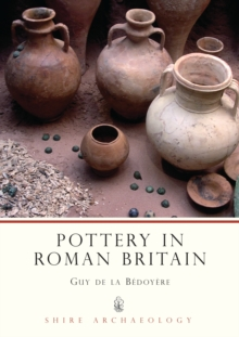 Pottery in Roman Britain, Paperback Book