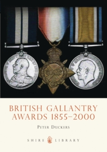 British Gallantry Awards, 1855-2000, Paperback / softback Book