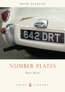 Number plates : A History of Vehicle Registration in Britain, Paperback Book