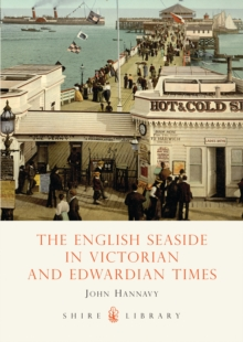 The English Seaside in Victorian and Edwardian Times, Paperback Book