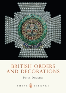 British Orders and Decorations, Paperback Book