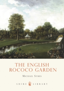 The English Rococo Garden, Paperback / softback Book