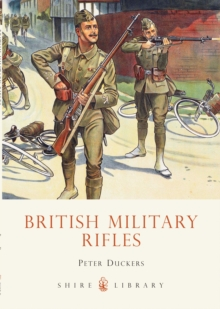 British Military Rifles, Paperback / softback Book