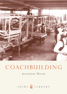 Coachbuilding : The Hand-crafted Car Body, Paperback Book