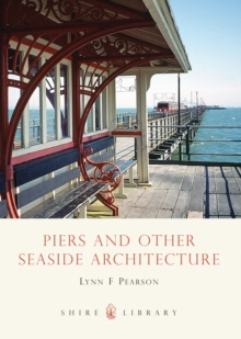 Piers and Other Seaside Architecture, Paperback / softback Book