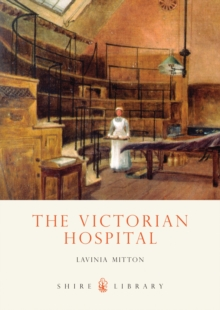 The Victorian Hospital, Paperback Book