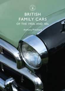 British Family Cars of the 1950s and '60s, Paperback Book