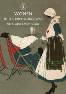 Women in the First World War, Paperback / softback Book