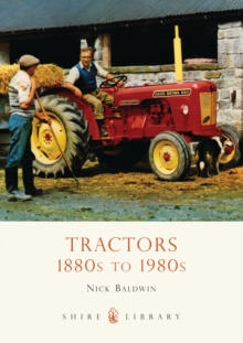 Tractors : 1880s to 1980s, Paperback Book