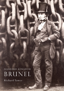 Isambard Kingdom Brunel, Paperback / softback Book