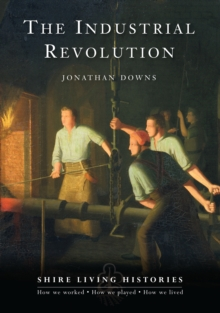 The Industrial Revolution : Britain, 1770-1810, Paperback Book