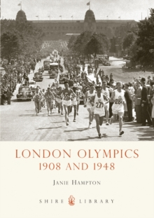 London Olympics : 1908 and 1948, Paperback Book