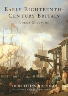 Early Eighteenth-Century Britain : 1700-1739, Paperback / softback Book