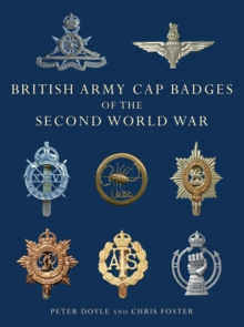British Army Cap Badges of the Second World War, Paperback Book