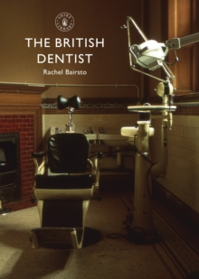 The British Dentist, Paperback Book